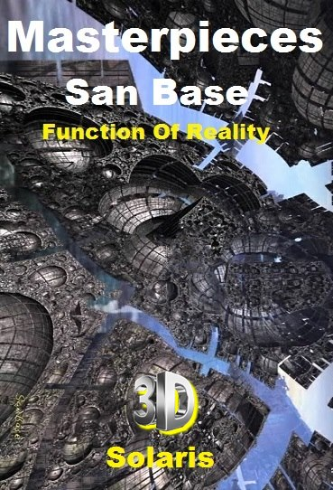 Masterpieces San Base - Function Of Reality - Solaris 3D *2013* [miniHD] [1080p.BluRay.x264.HOU.AC3-Ash61]