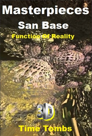 Masterpieces San Base - Function Of Reality - Time Tombs 3D *2013* [miniHD] [1080p.BluRay.x264.HOU.AC3-Ash61]